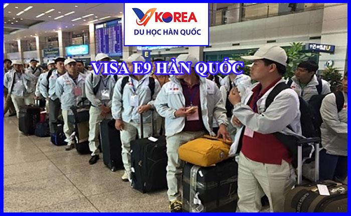 Chương trình visa E9 Hàn Quốc