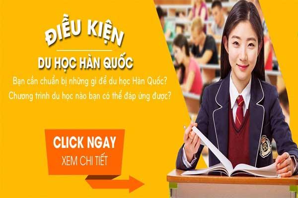 Điều kiện du học Hàn Quốc bạn đã nắm rõ?