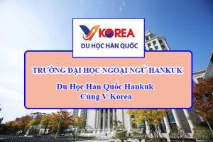 dai hoc ngoai ngu hankuk han quoc 1